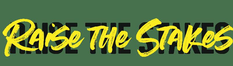 Raise the stakes logo-yellow-blackshadow